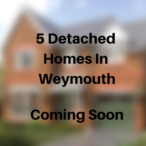 5 new homes coming to weymouth